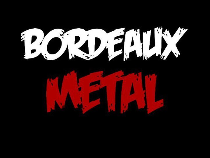 Bordeaux Metal Tour Dates