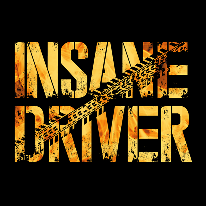 Insane Driver Tour Dates