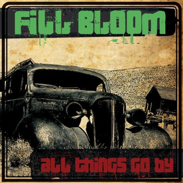 FILL BLOOM Tour Dates