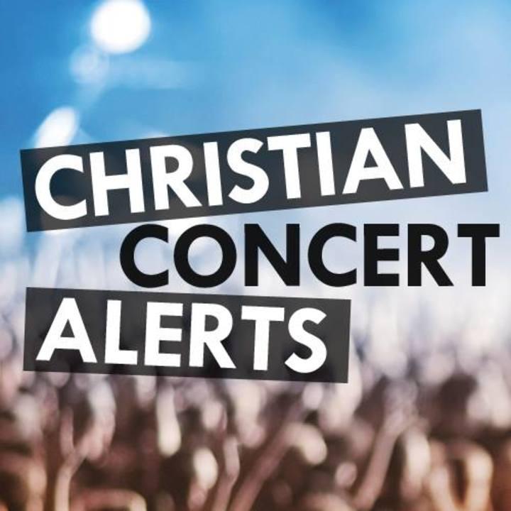 Christian Concert Alerts Tour Dates