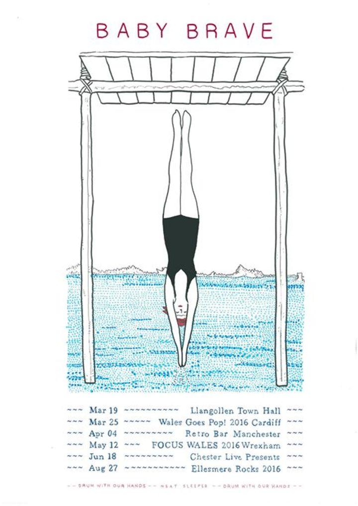 Baby Brave Tour Dates