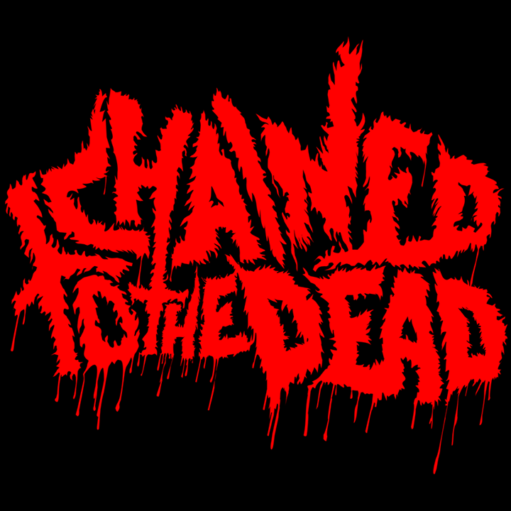 Chained To The Dead Tour Dates