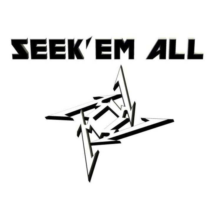 SEEK EM ALL Tour Dates
