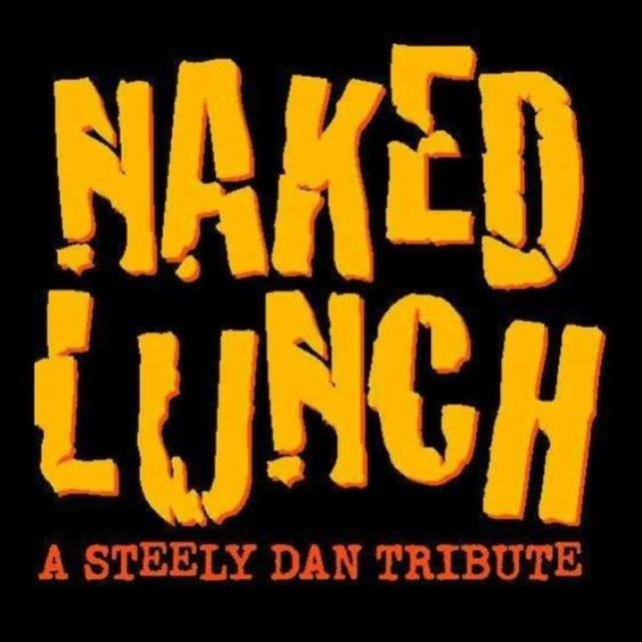 NAKED LUNCH (A Steely Dan Tribute) Tour Dates