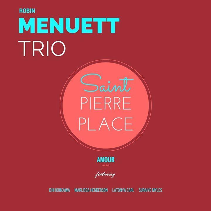Robin Menuett Trio Tour Dates