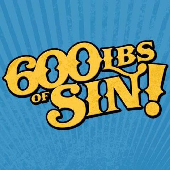 600LBS OF SIN! Tour Dates
