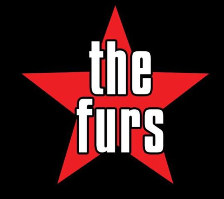 The Furs- Tribute to The Psychedelic Furs Tour Dates
