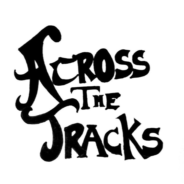 Across The Tracks Tour Dates