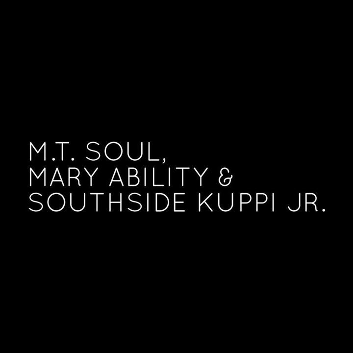 MT Soul, Mary Ability & Southside Kuppi Jr Tour Dates