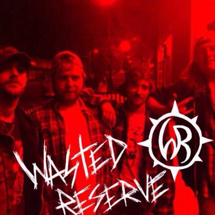 Wasted Reserve Tour Dates