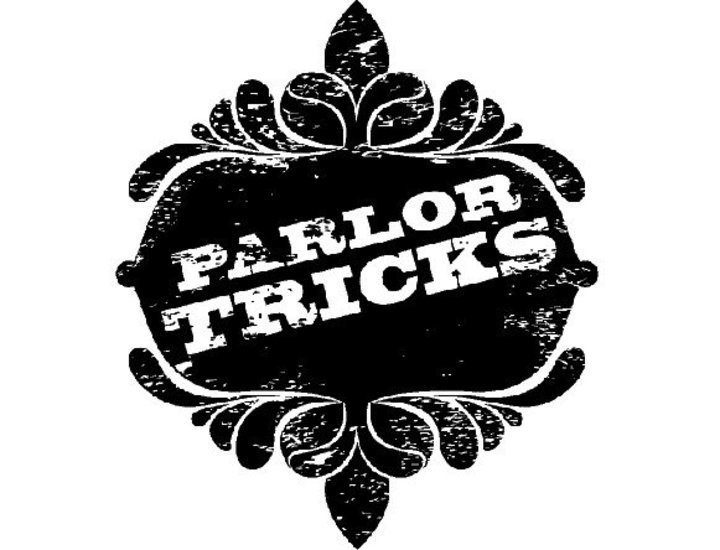 Parlor Tricks Tour Dates