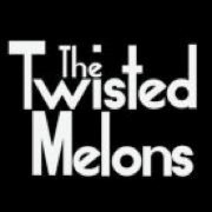 The Twisted Melons Tour Dates
