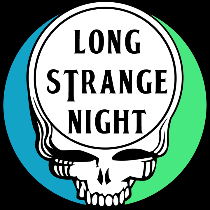 Long Strange Night Tour Dates