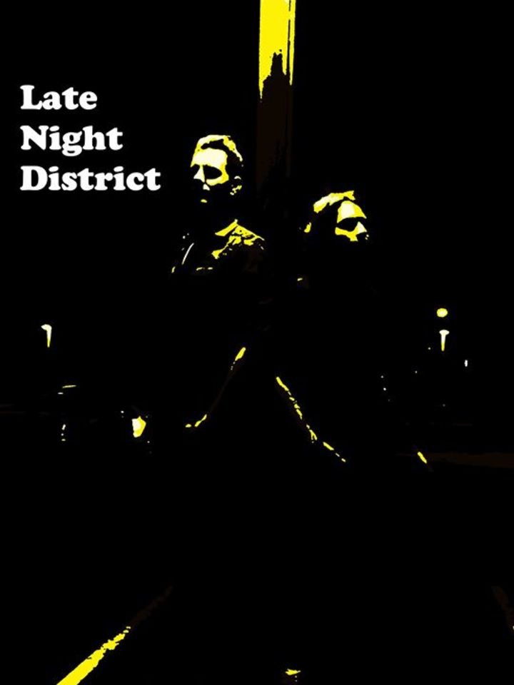 Late Night District Tour Dates