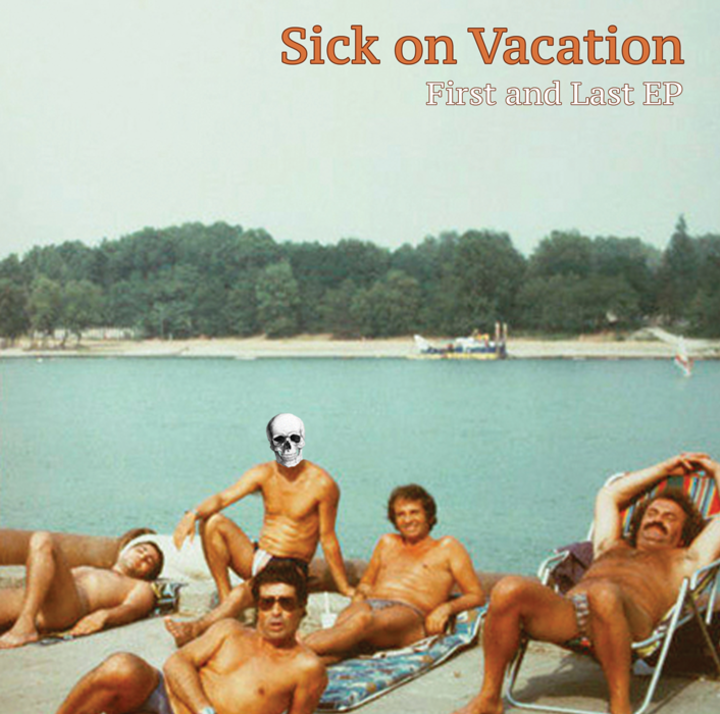 Sick On Vacation Tour Dates