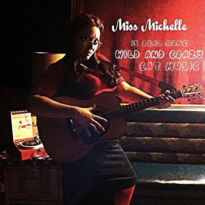 Miss Michelle Tour Dates