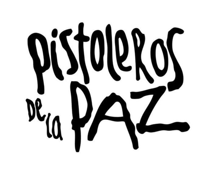 Los Pistoleros de la Paz Tour Dates
