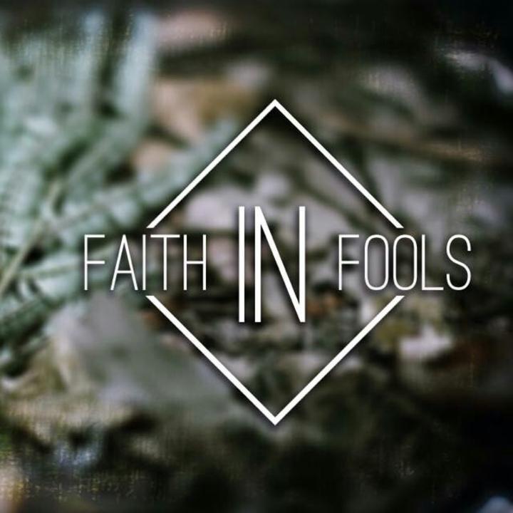 Faith In Fools Tour Dates