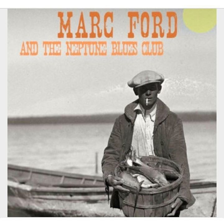 Marc Ford and the Neptune Blues Club Tour Dates