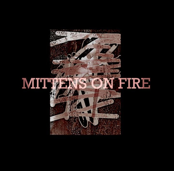 Mittens On Fire Tour Dates