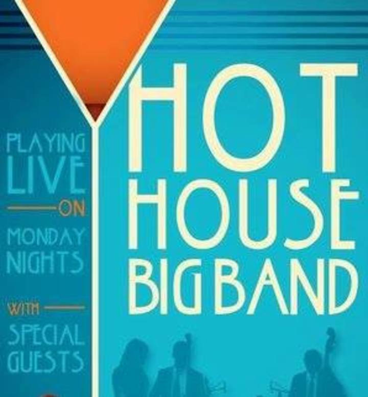 Hot House Big Band I Swing Jazz Orchestra Tour Dates