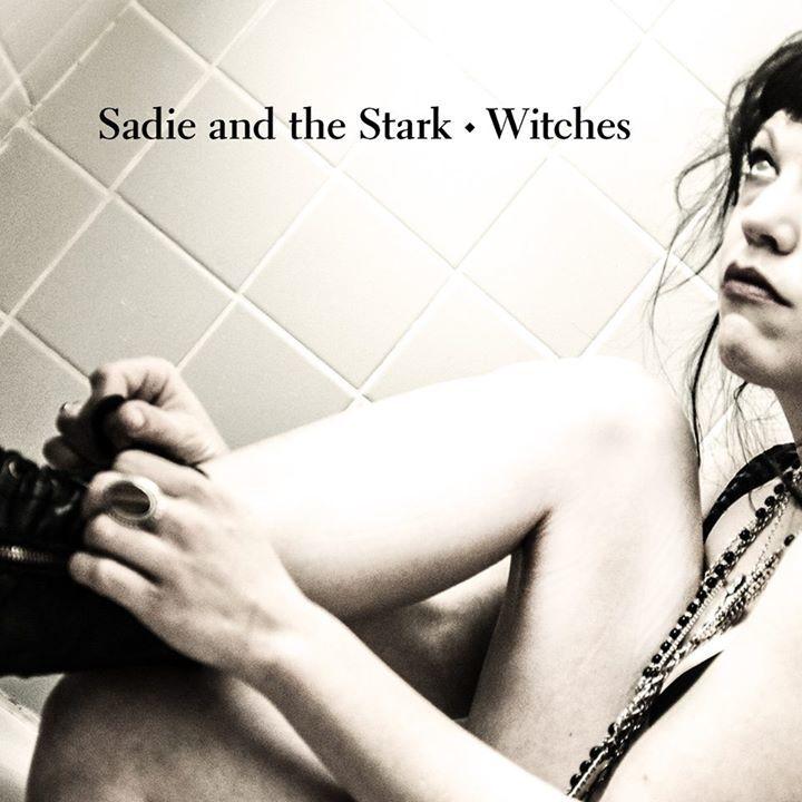 Sadie and the stark Tour Dates