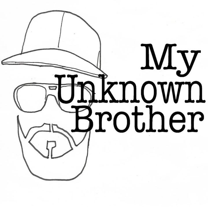 My Unknown Brother Tour Dates