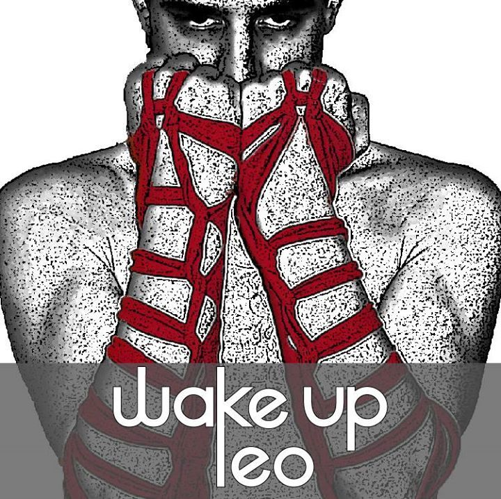 Wake Up Leo Tour Dates