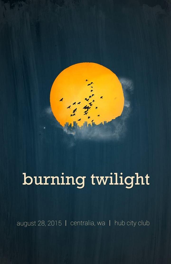 Burning Twilight Tour Dates