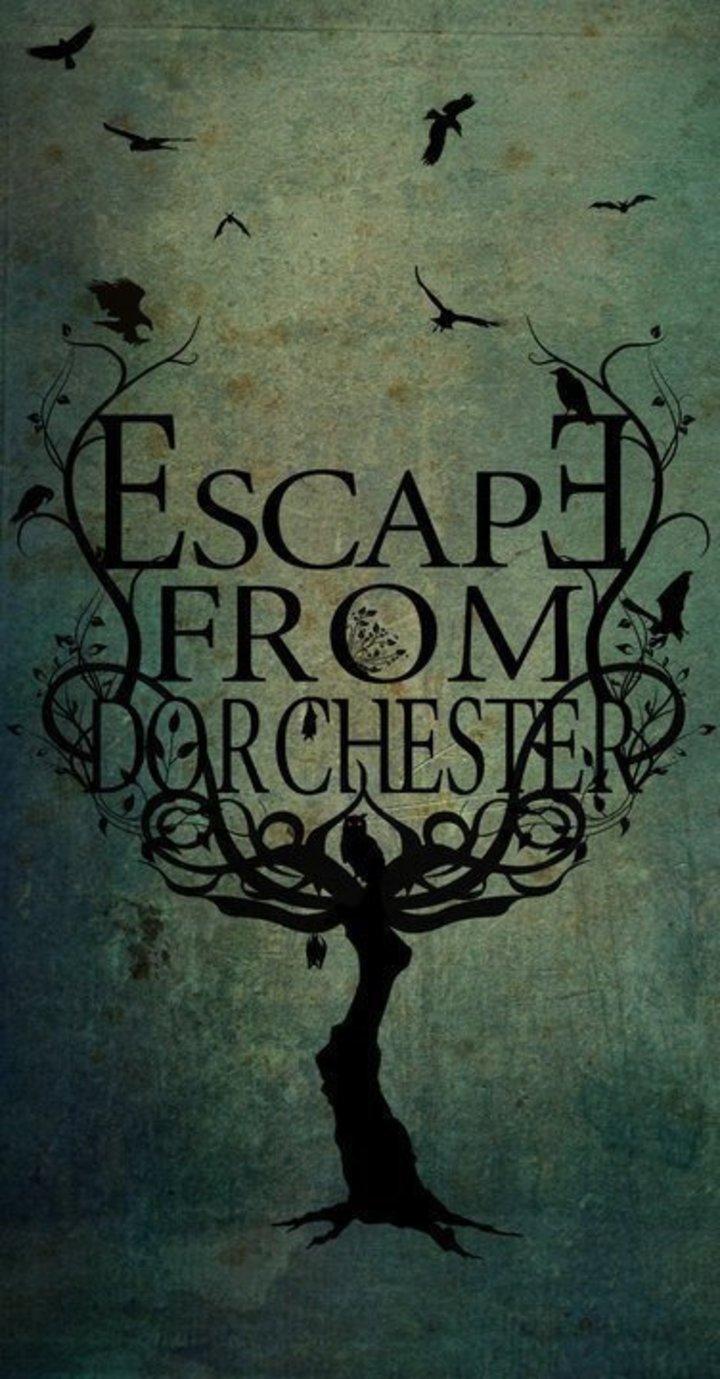 Escape From Dorchester Tour Dates