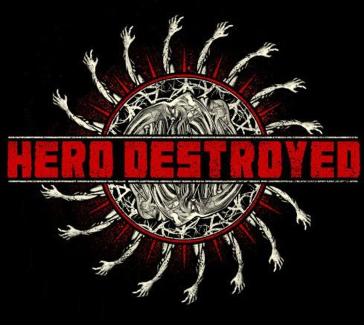 Hero Destroyed Tour Dates