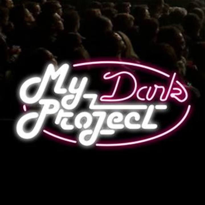 My Dark Project Tour Dates