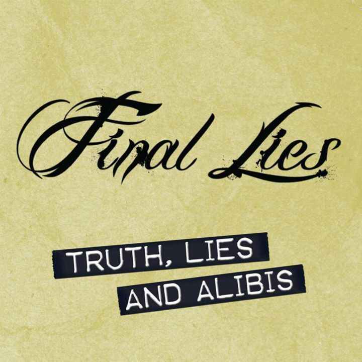 Final Lies Tour Dates