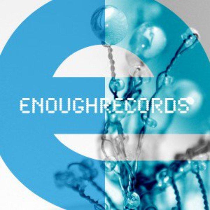 Enough Records Tour Dates