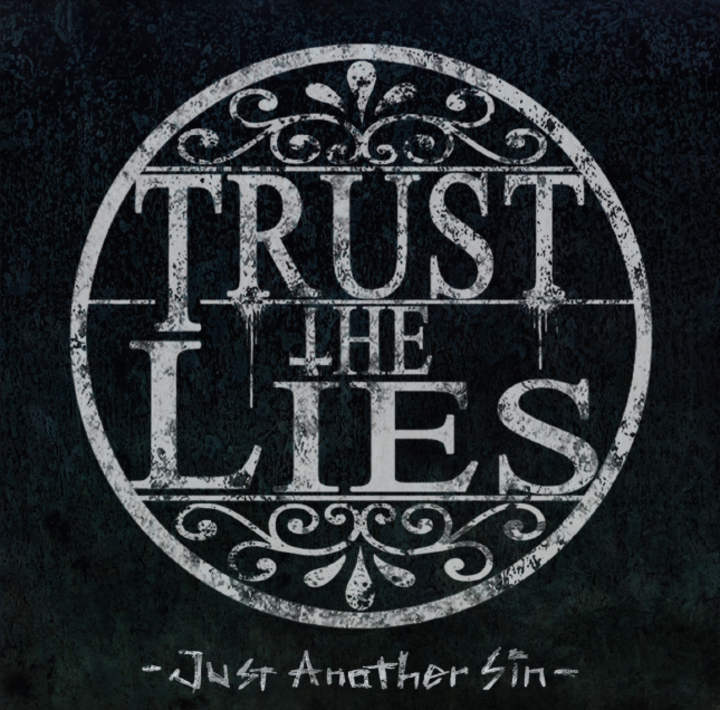 Trust The Lies Tour Dates