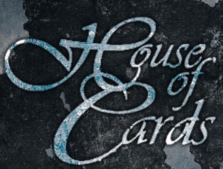 House Of Cards Tour Dates