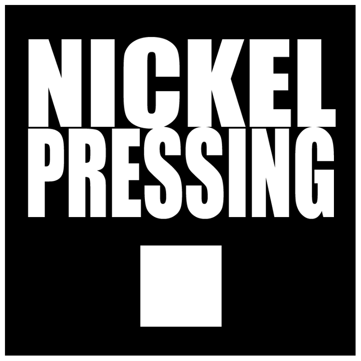 NICKEL PRESSING Tour Dates
