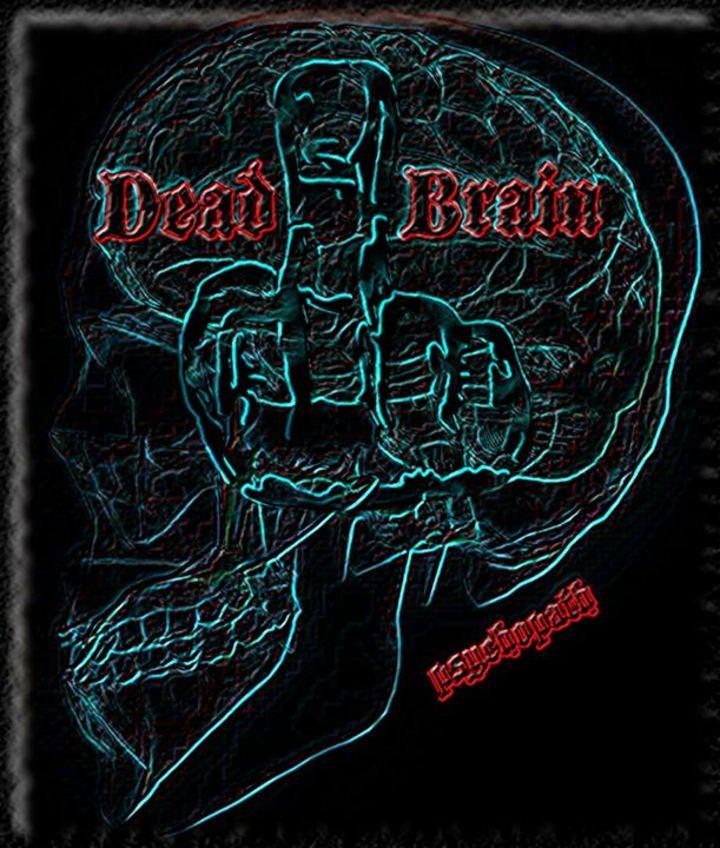 DeadBrain Tour Dates
