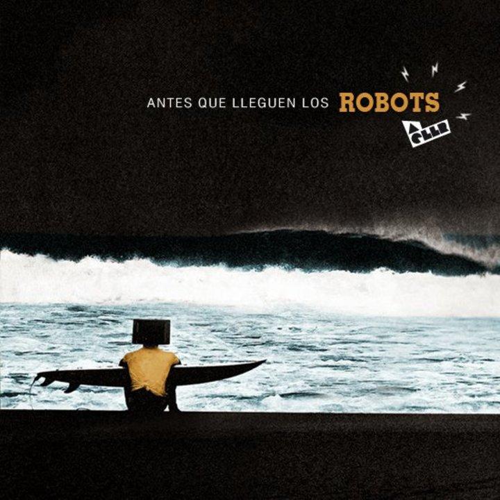 Antes Que Lleguen Los Robots Tour Dates