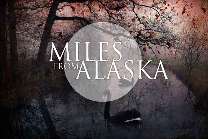 Miles from Alaska Tour Dates