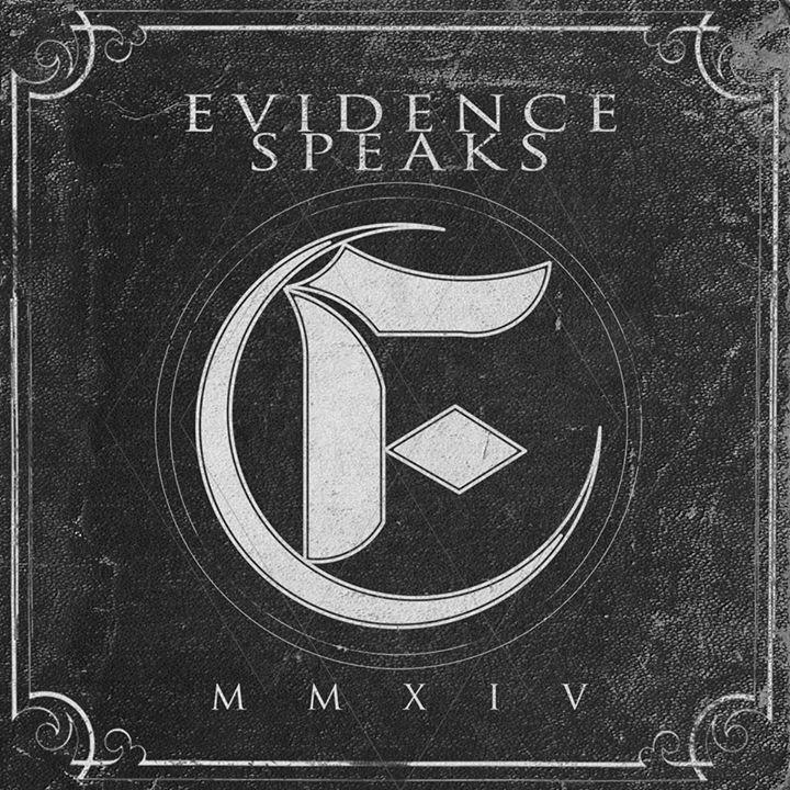 Evidence Speaks Tour Dates