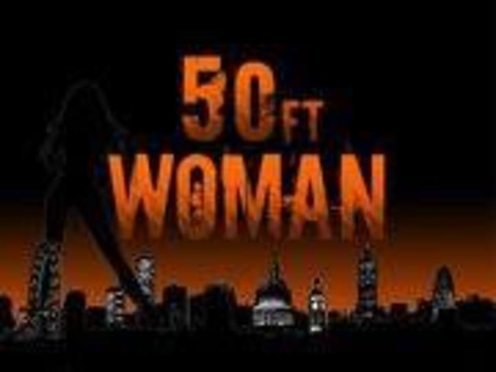 50ft Woman @ The Horn - St Albans, United Kingdom