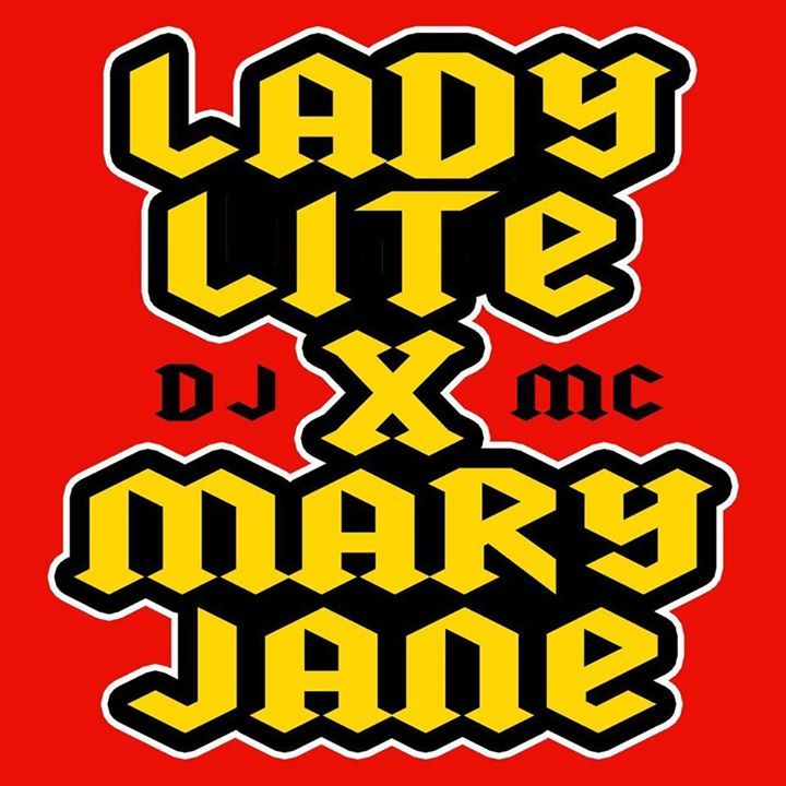 Lady Lite & mc Mary Jane Tour Dates