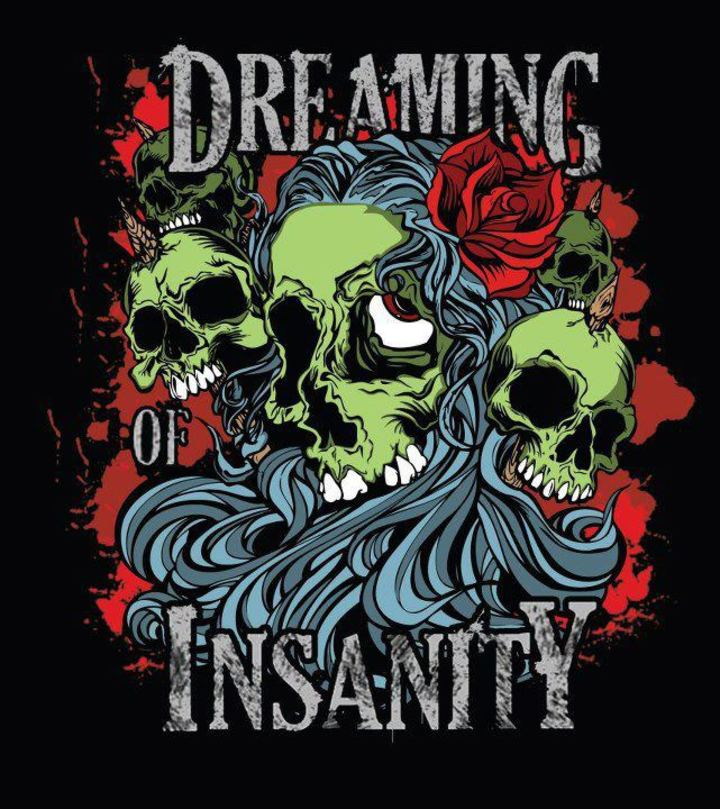 Dreaming of Insanity Tour Dates