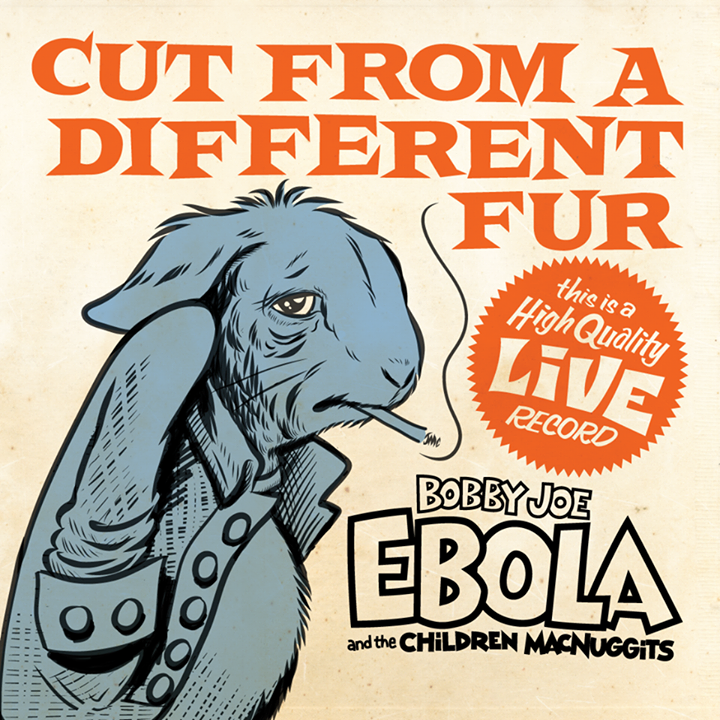 Bobby Joe Ebola and the Children MacNuggits Tour Dates