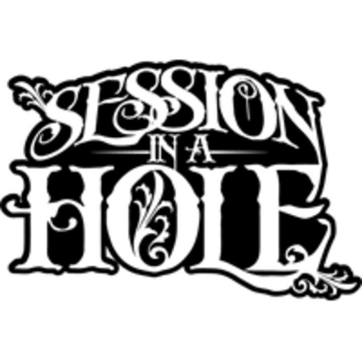 Session in a Hole Tour Dates