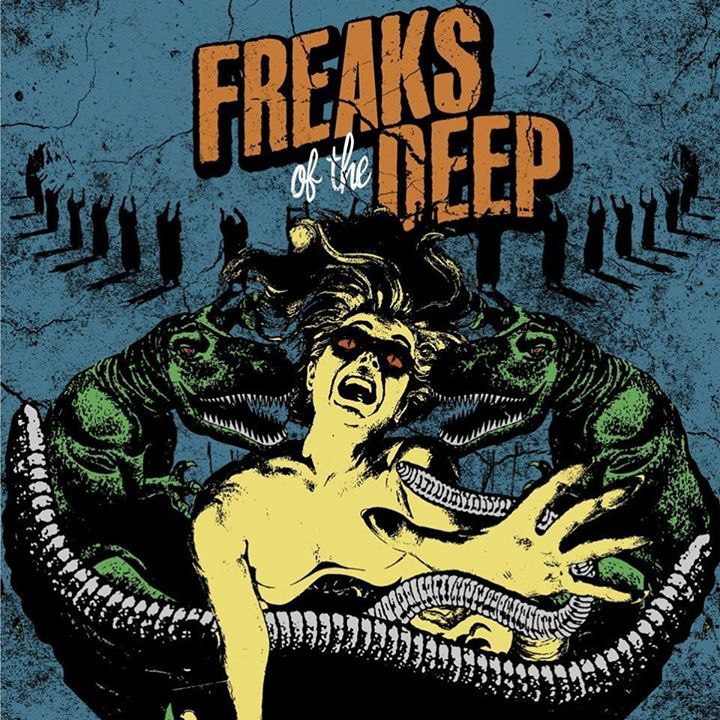 Freaks Of The Deep Tour Dates