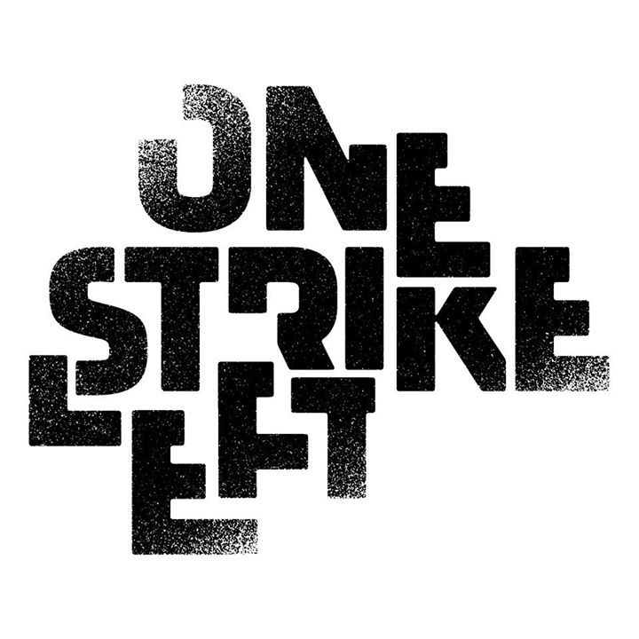one strike left Tour Dates