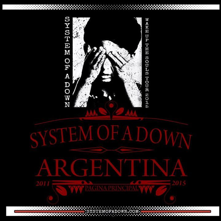 SYSTEM OF A DOWN - ARGENTINA Tour Dates