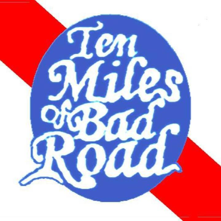 Ten Miles of Bad Road Tour Dates